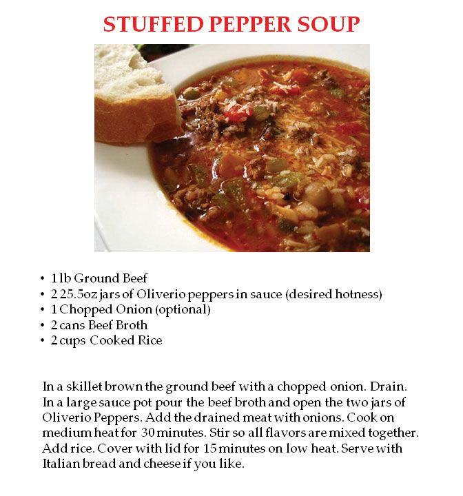 Oliverio Peppers Home Recipes Stuffed Peppers Stuffed Pepper Soup Peppers Recipes