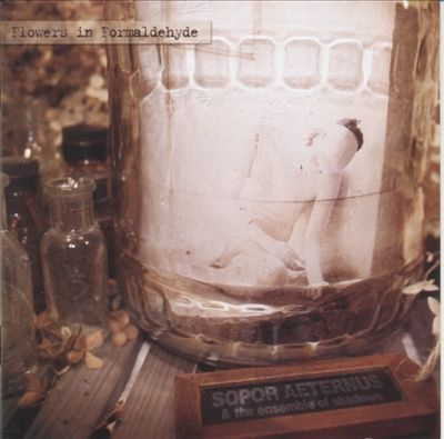 Sopor Aeternus: Flowers in Formaldehyde 17,95€