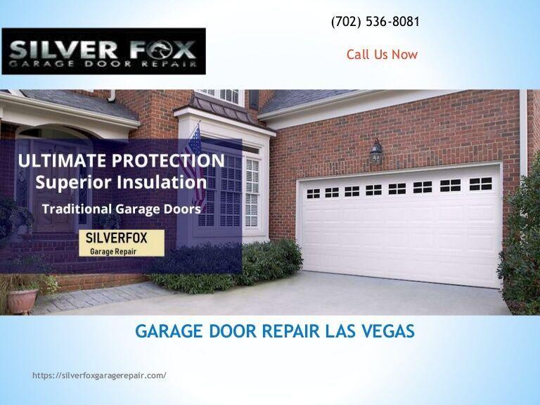 Ppt For Silver Fox Garage Door Repair Las Vegas And Installation