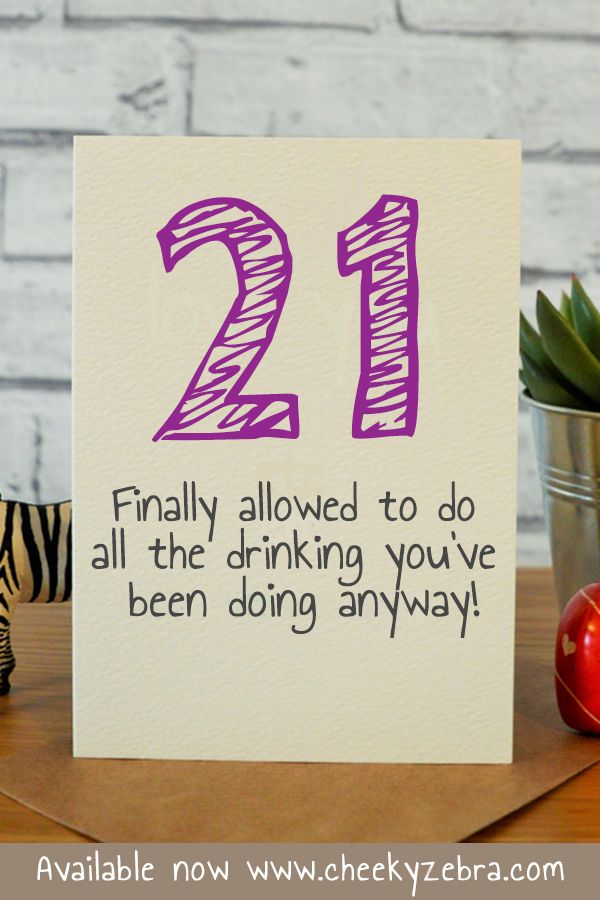 this funny 21st birthday card is the perfect gift for your