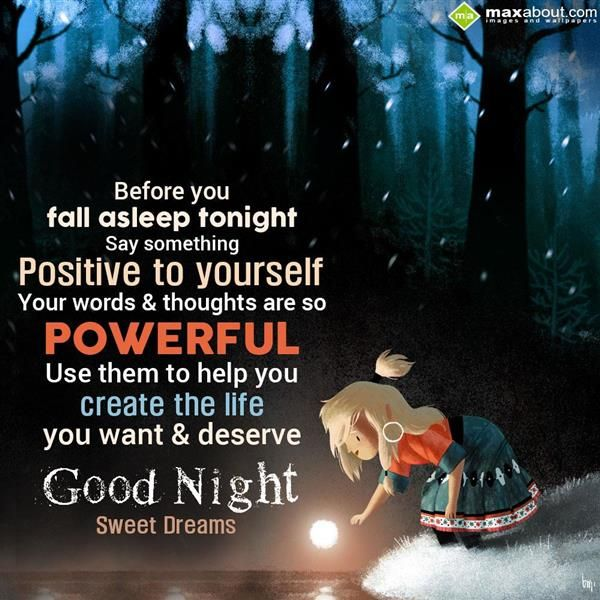 Think Before You Say Something Quotes: Before You Fall Asleep Tonight Say Something Positive To