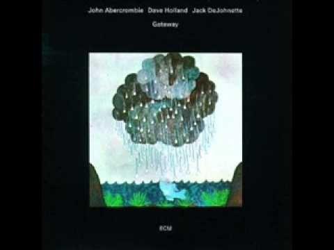 Gateway Abercrombie Holland Dejonette 1975 Full Audio Video