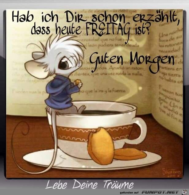 Heut Ist Freitag Freitag Good Morning Friday Und Happy Friday