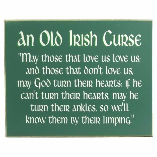 An Old Irish Curse My Grandparents Have This Hanging Up
