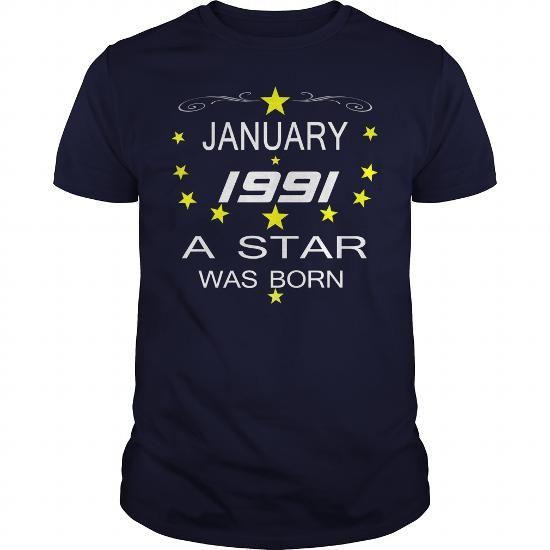January 1991 a star  TSHIRT   star  January 1991 tshirts January 1991 tshirtHoodie Shirt VNeck Shirt Sweat a star was born  Shirt for womens and Men birthday star tshirta star was born #1991