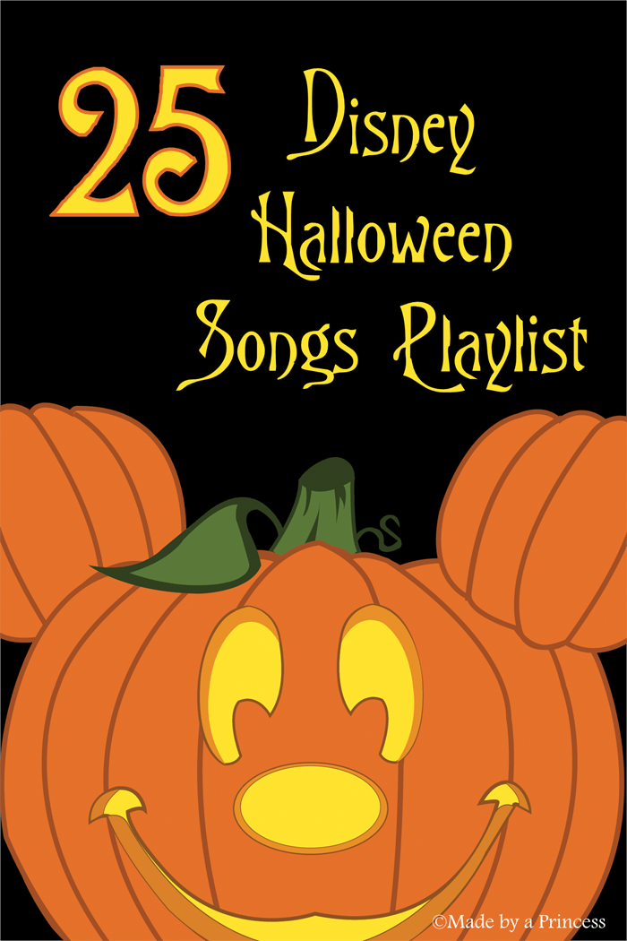 Top 25 Disney Halloween Party Songs Made by a Princess
