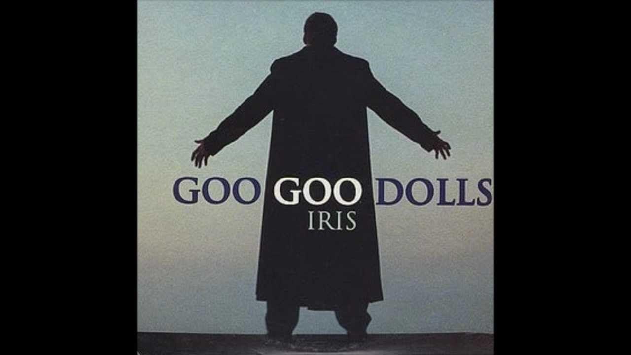 Goo Dolls Iris Official Audio Hq Lyrics In Description Wedding Songsgoo