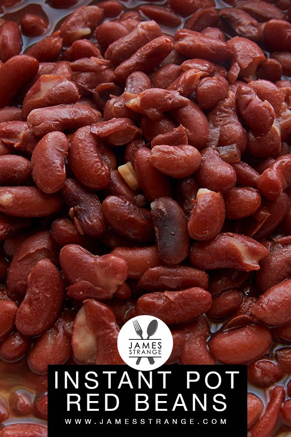 How To Cook Red Kidney Beans In The Instant Pot Instantpot Redbeans Recipe Jamesstran In 2020 Recipes With Kidney Beans Red Beans Recipe Red Kidney Beans Recipe