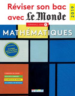Reviser Son Bac Avec Le Monde Mathematiques Ts 9782820809032 Editions Rue Des Ecoles Couverture Mathematiques Mathematiques Au Lycee Cours De Maths