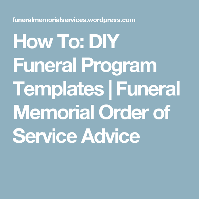 How To Diy Funeral Program Templates  Funeral Memorial Program