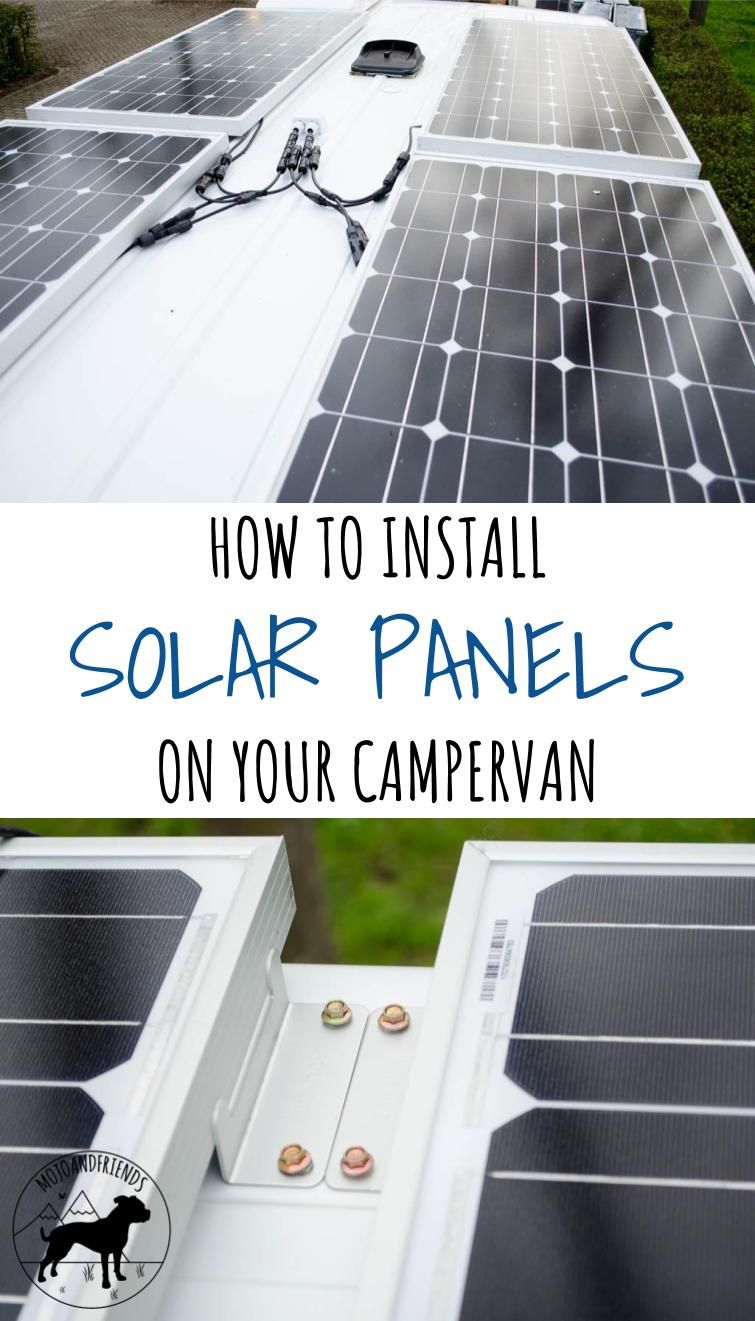 Campervan Conversion How To Install Solar Panels On Your