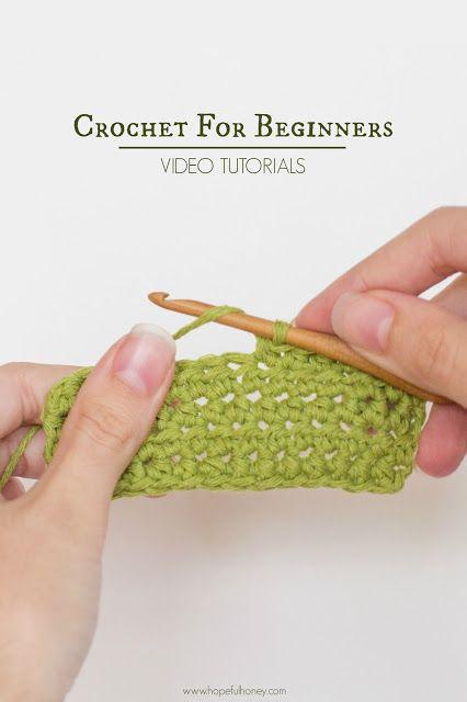 How To Crochet For Beginners Easy Tutorials Pinterest Hopeful