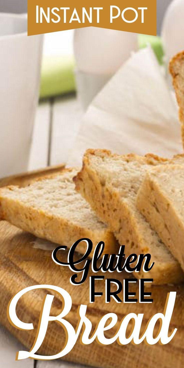 Instant Pot Gluten Free Bread Recipe Yeast Free Breads Gluten Free Bread Recipe Easy Gluton Free Bread
