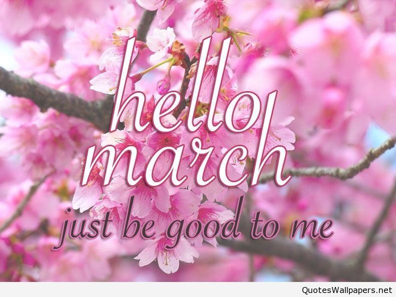 Hello March, please be good to me