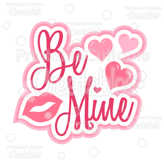 Be Mine Scrapbook Title SVG Cutting File - Scrapbooking SVG File, SVG, Cricut Explore, Cricut, Silhouette, Silhouette Cameo, Silhouette Portrait, SVG cuts, Eclips, Cutting Files, Make the Cut, Sure Cuts a Lot, SCaL, and other electronic craft cutting machines for scrapbooking, card making, paper crafting, Print & Cut, and more!