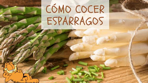 Cómo Cocer Espárragos Blancos Y Verdes Fácil Y Rápido Receta Como Cocer Esparragos Cocinar Esparragos Esparragos