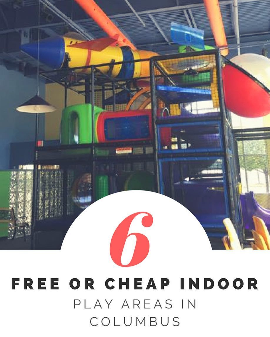 6 Free Or Cheap Indoor Places For Kids To Run Wild In Columbus Indoor Places For Kids Indoor Play Areas Indoor Places