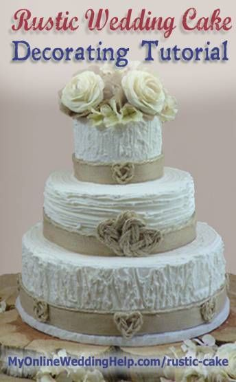 How to Make a Rustic Wedding Cake.