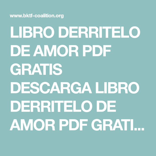 Libro Derritelo De Amor Pdf Gratis Descarga Libro Derritelo De Amor