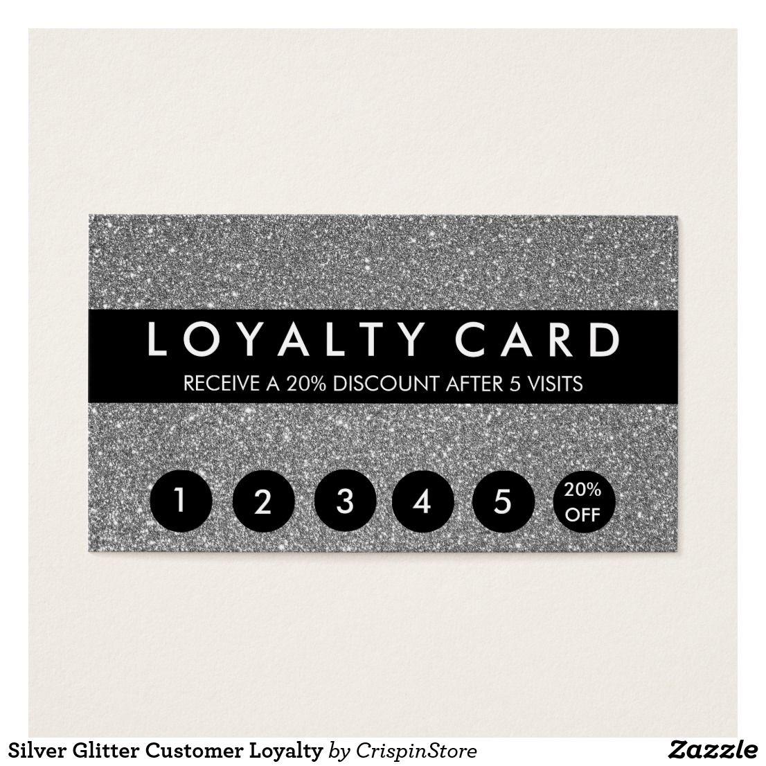 Silver Glitter Customer Loyalty   Pinterest   Loyalty cards ...