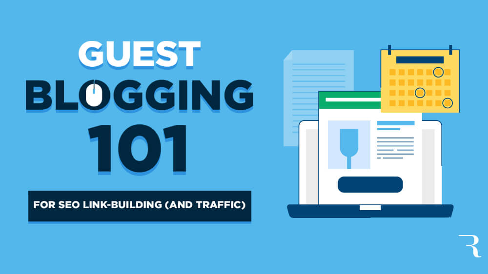 Guest Blogging How to Guest Blog Post in 2020 (for