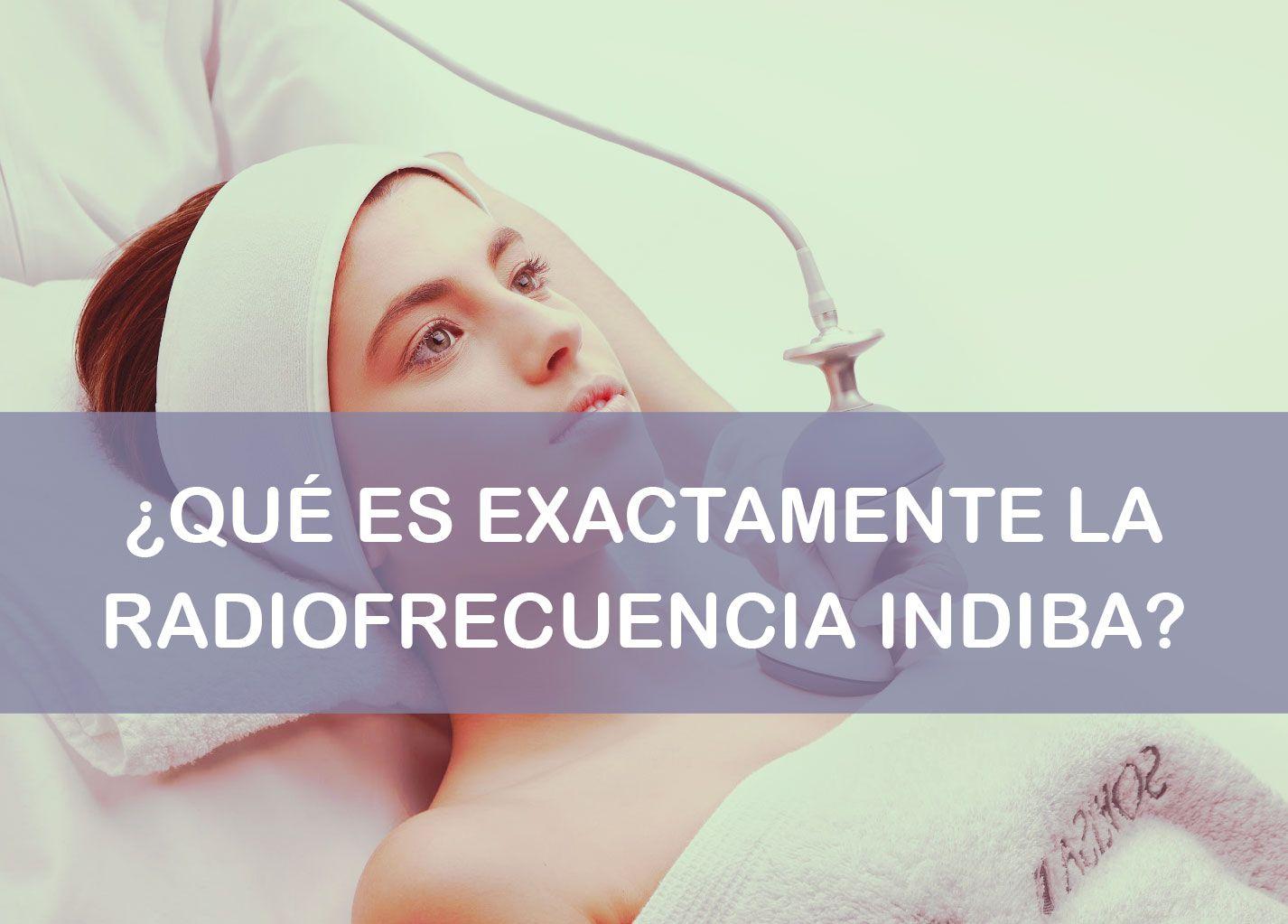Que Es La Radiofrecuencia Indiba Radiofrecuencia Radiofrecuencia Facial Dermatologia