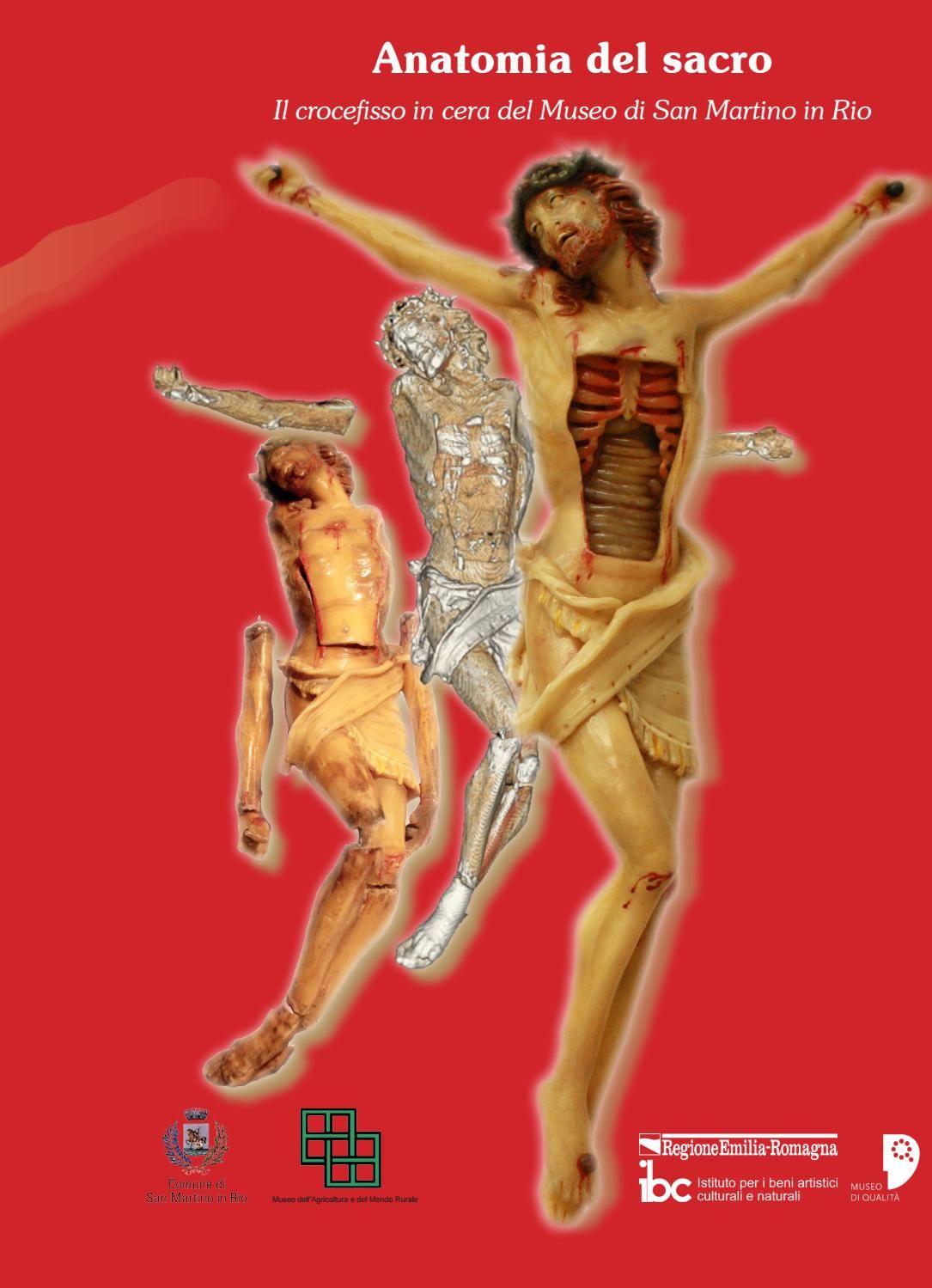 Anatomia del sacro. Il crocefisso in cera del Museo di San Martino ...