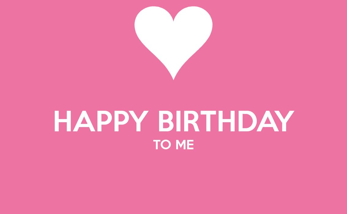 November 16 Birthday Quotes For Me Happy Birthday To Me Quotes Birthday Wishes For Myself