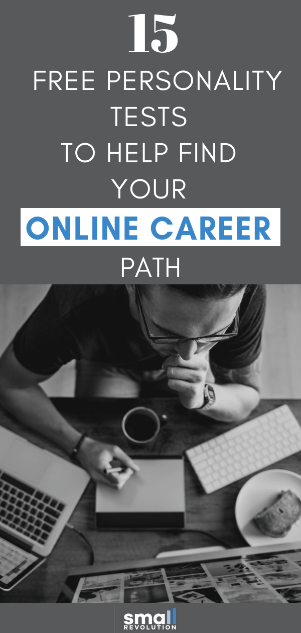 Free Personality Tests to Find Your Online Career Path