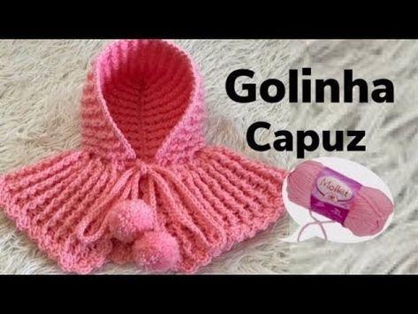 Golinha com Capuz - YouTube   tricô e croché   Pinterest   Häkeln ...