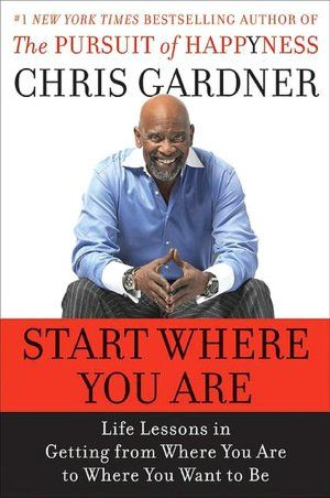 The Pursuit Of Happyness The 1 New York Times Bestselling Memoir And Blockbuster Movie Starring Wi The Pursuit Of Happyness Chris Gardner Motivational Books