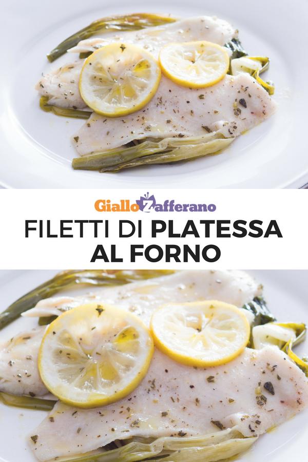 Filetti Di Platessa Al Forno Ricetta Nel 2019 Ricette Di Pesce
