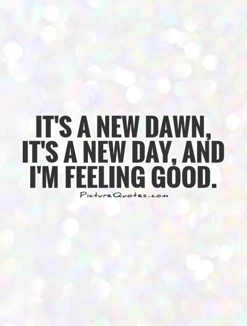 Its A New Dawn Its A New Day And Im Feeling Good Nina Simone