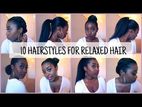10 Easy And Quick Hairstyles For Relaxed Texlaxed Hair Youtube Relaxed Hair Quick Hairstyles Natural Hair Styles Easy