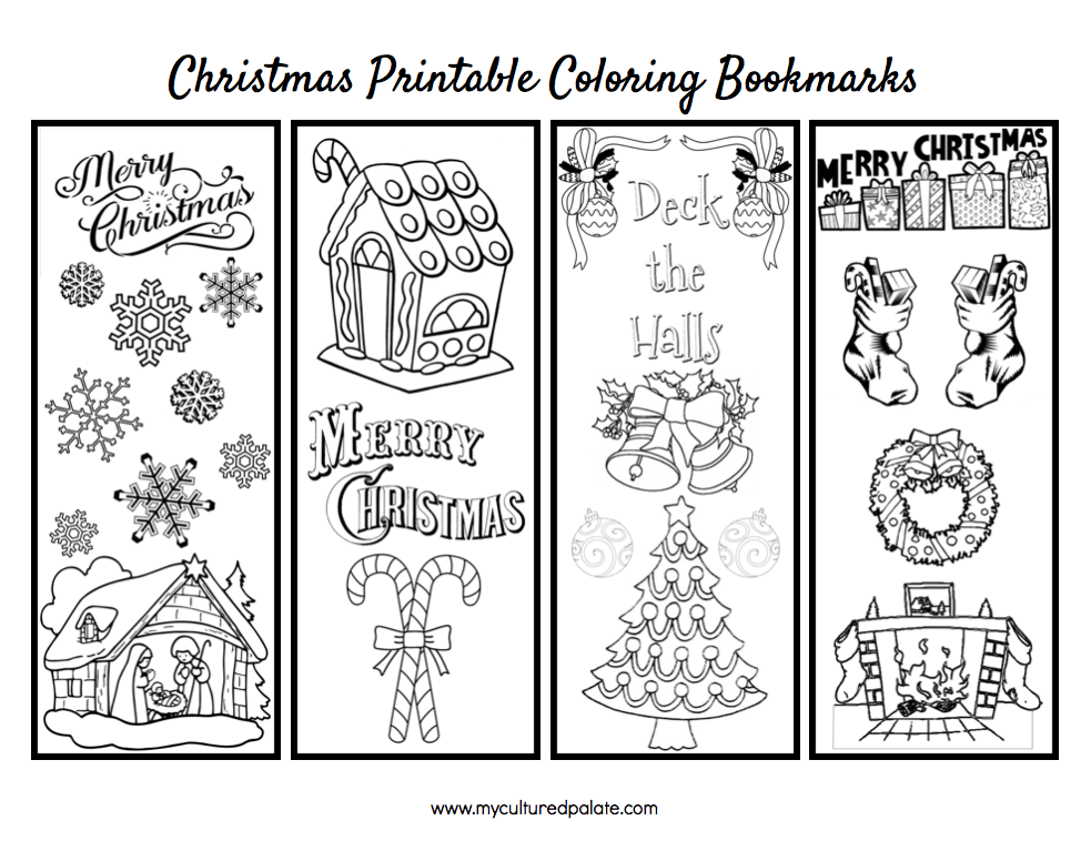 Free Christmas Bookmarks To Color Cultured Palate Christmas Bookmarks Coloring Bookmarks Coloring Bookmarks Free