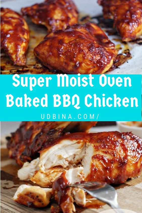 Super Moist Oven Baked Bbq Chicken Baked Bbq Chicken Recipes Bbq Chicken Recipes Baked Bbq Chicken