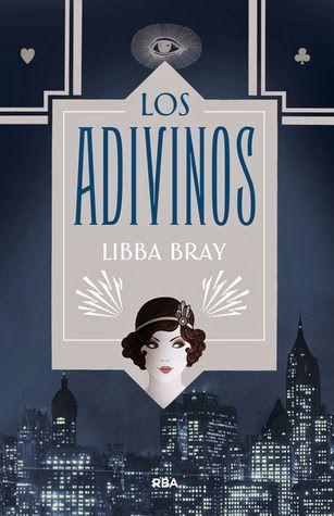 Portada De Los Adivinos Libba Bray Resenas De Libros El