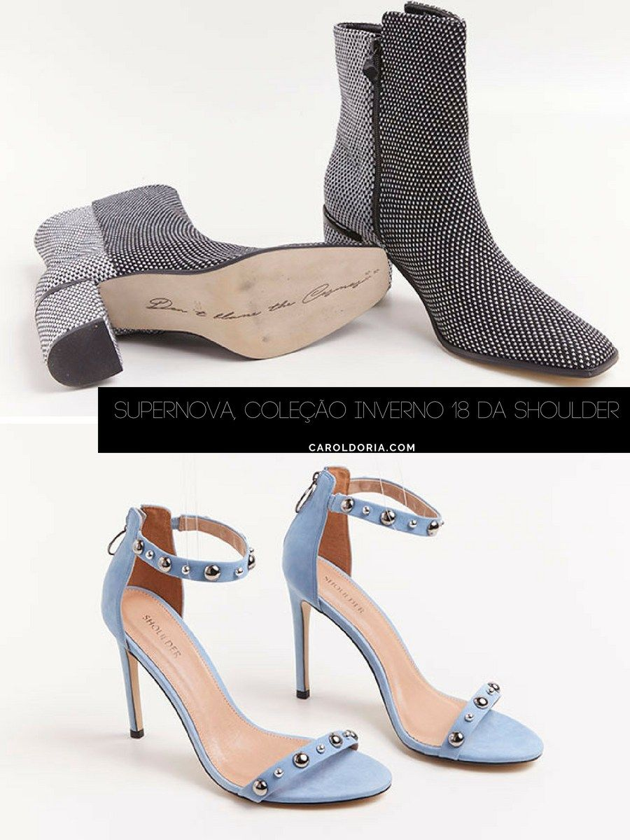 09779b983 Supernova, a coleção de Inverno 18 da Shoulder - Carol Doria, sapatos,  sapatos
