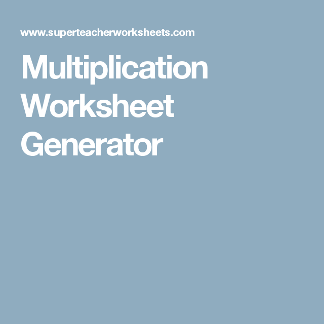 Multiplication Worksheet Generator | Home Teaching | Pinterest ...