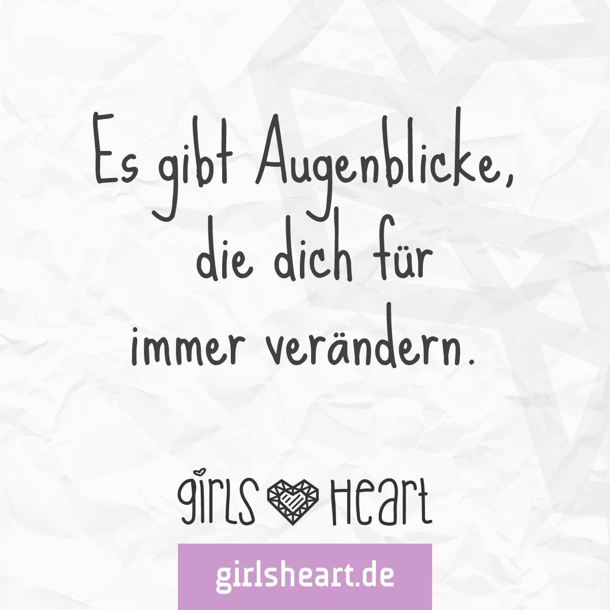 Incroyable Mehr Sprüche Auf: Www.girlsheart.de #augenblicke #veränderung #zeit #