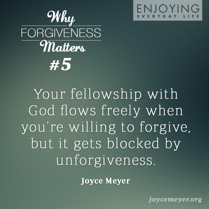 """Speak out loud and say, """"I refuse to be offended and I choose to forgive."""""""