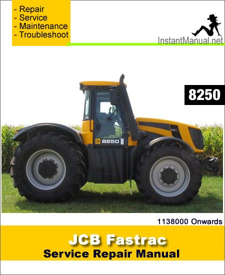 download jcb 8250 fastrac service repair manual pdf jcb fastrac rh pinterest com JCB Products JCB 520