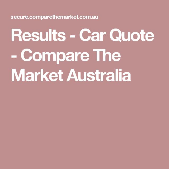 Results Car Quote Compare The Market Australia Car Quotes