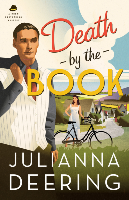 reach for your own copy to discover all the antics and intrigue of this captivating teaser from Julianna Deering. - DEATH BY THE BOOK #2 Drew Farthering Mystery Series by Julianna Deering  *  Just don't miss it!