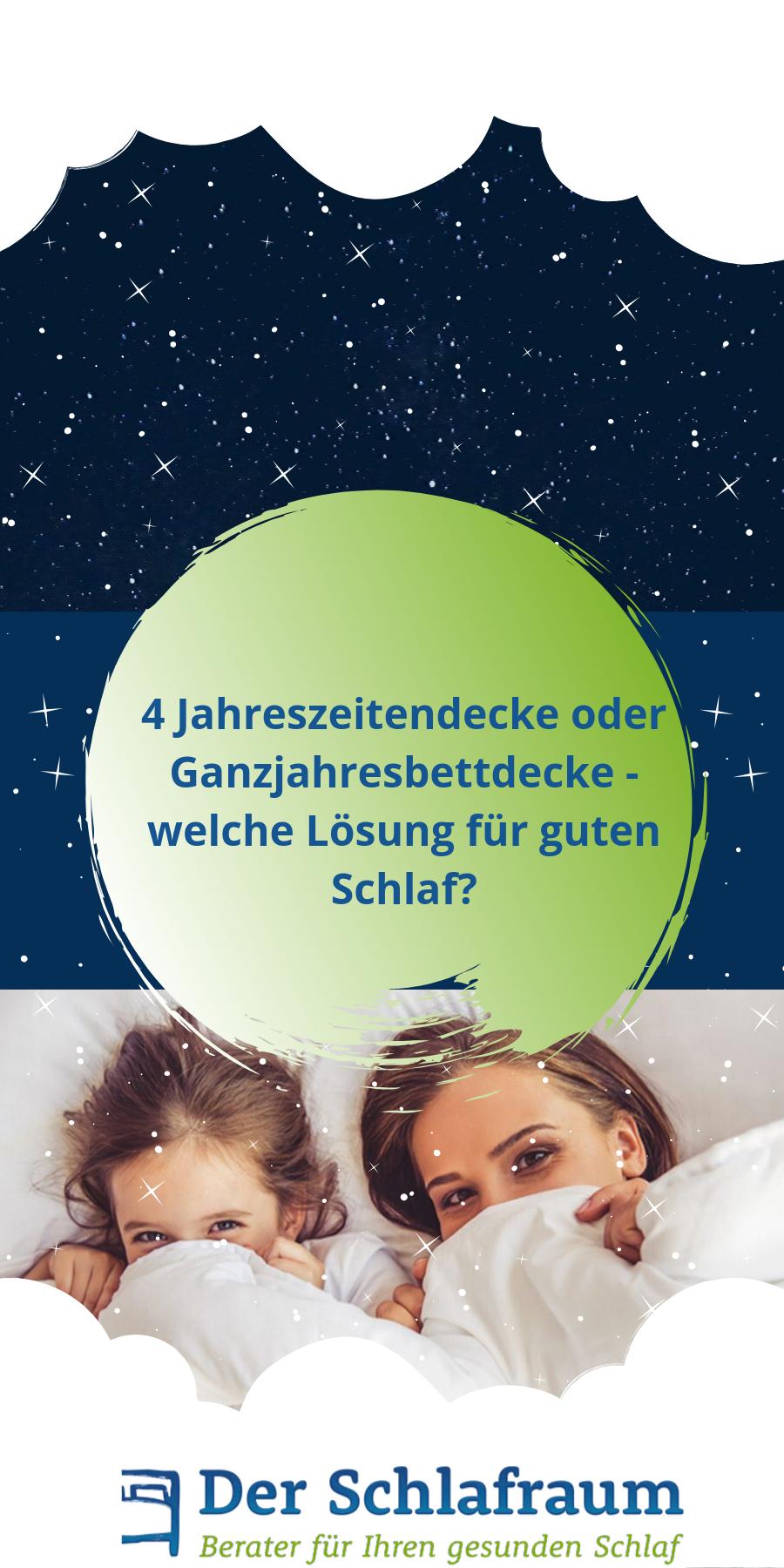 4 Jahreszeiten Bettdecke Oder Ganzjahresdecke Welche Losung Fur Guten Schlaf Mit Bildern Bettdecke Schlafen Deckchen