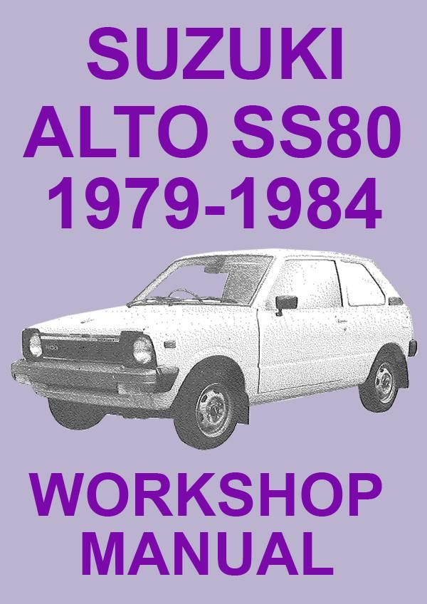 Suzuki Alto Ss80 1979 1984 Workshop Manual Suzuki Alto Suzuki Manual Car