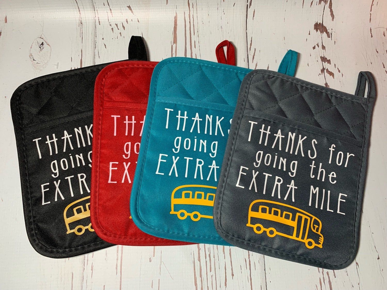 Pot Holder Bus Driver Gift Thanks For Going The Extra Mile Potholder Only Bus Driver Gifts Pot Holders Teacher Appreciation