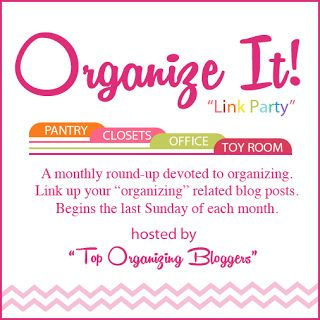 Organize It! Link Party - Get LOTS of great organizing ideas or link up your own! Once a month link party!! | OrganizingMadeFun.com