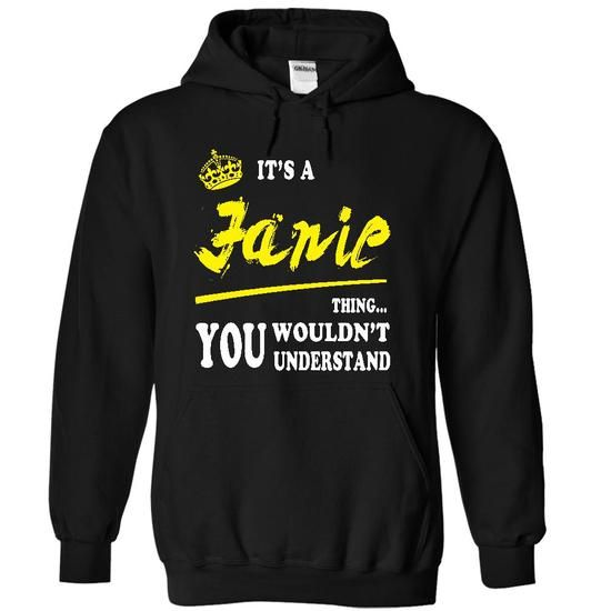 It is a Janie - #tshirt dress #sweatshirt hoodie. LOWEST SHIPPING => https://www.sunfrog.com/LifeStyle/It-is-a-Janie-4438-Black-18830255-Hoodie.html?68278