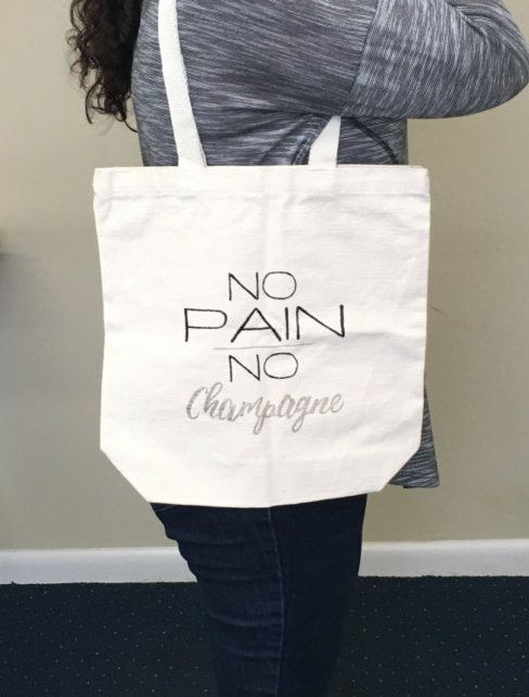 Gym Tote Bag, Custom Tote, Painted Tote Bags, Cute Gym Bags, Canvas Totes, Hand Painted Tote Bag, No Pain No Champagne, Gym Bag, Tote Bag by ToniAnnsBellaArte on Etsy